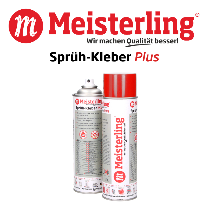Meisterling® Sprüh-Kleber Plus